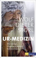 Ur-Medizin von Wolf-Dieter Storl